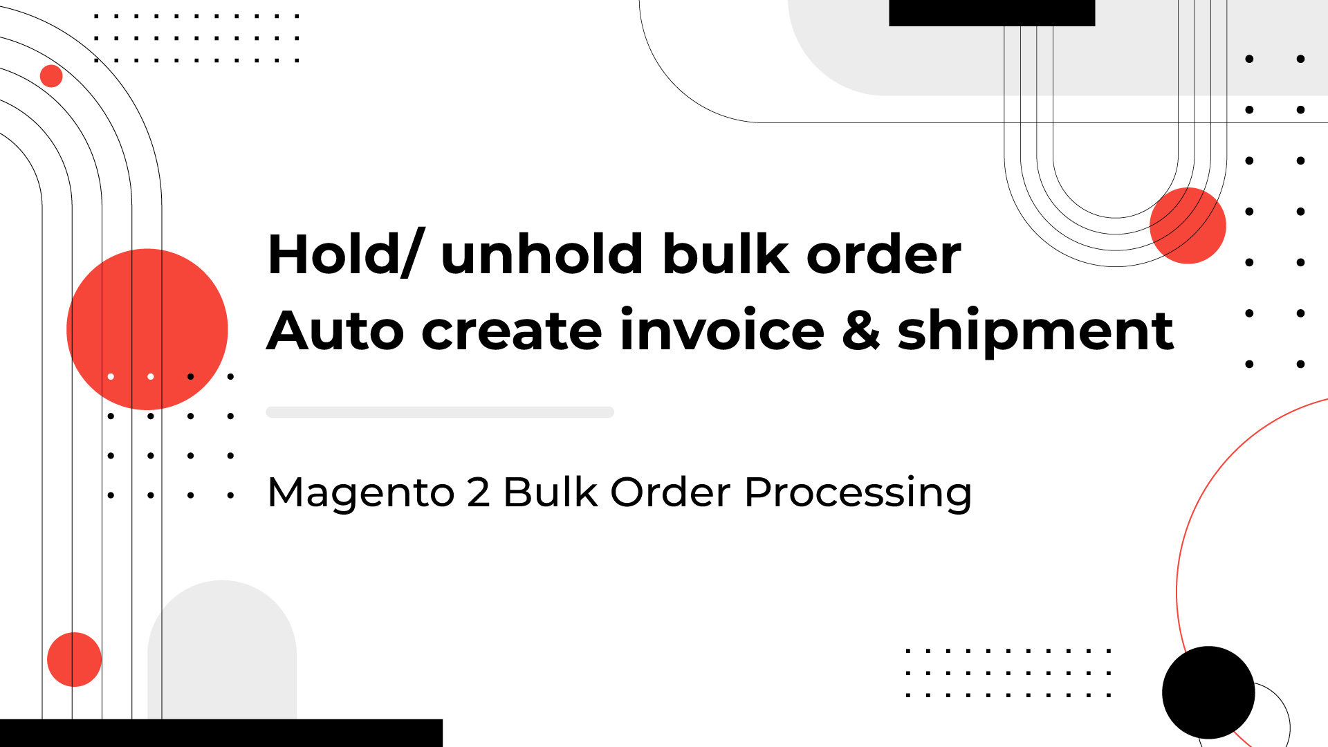hold and unhold magento 2 mass order