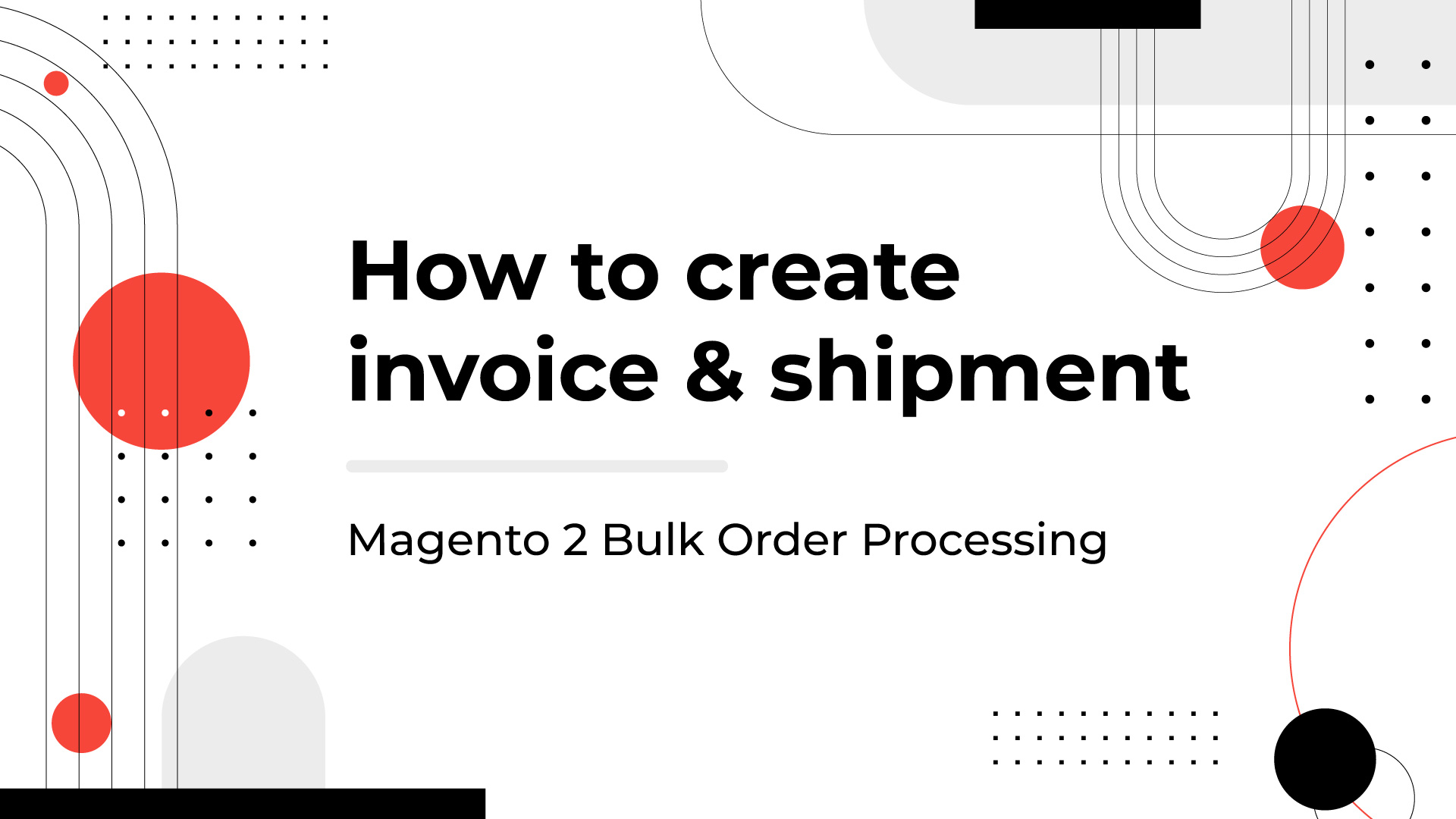 create invoice and shipment magento 2 bulk order processing
