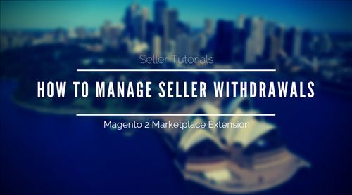 How-To-Manage-Seller Withdrawals