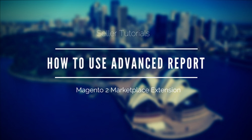 How-To-Use-Advanced-Report