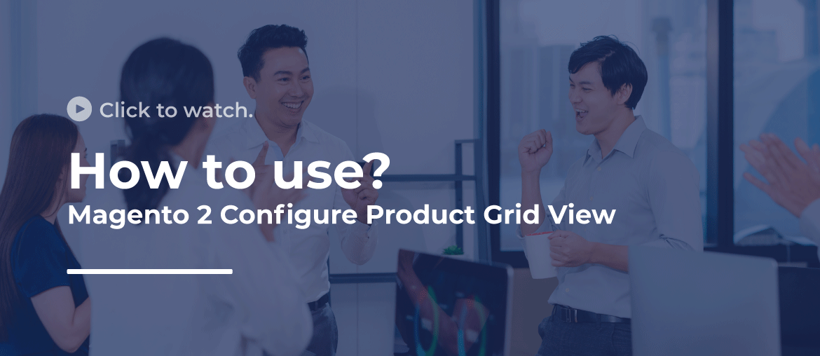 magento 2 configure product grid view video guide
