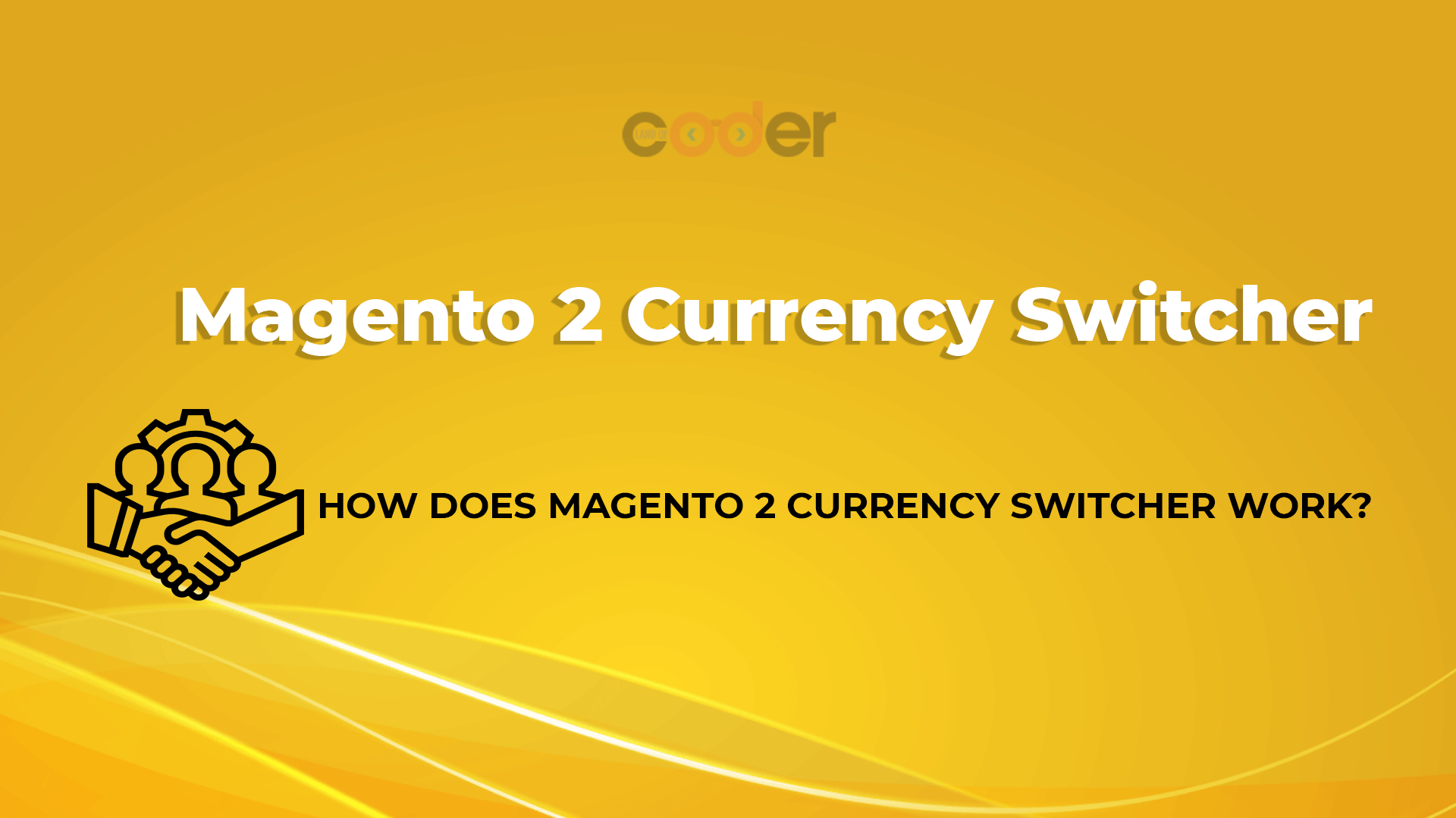 How to use Magento 2 Currency Auto Switcher + GeoIP Location