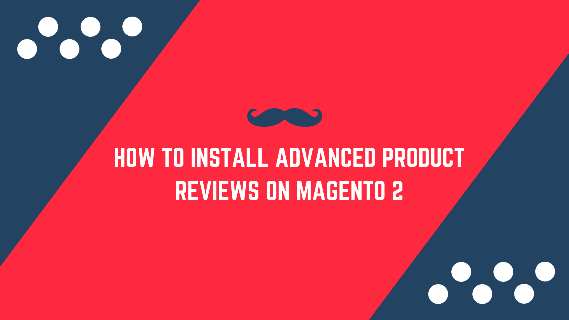 How to install Advanced Magento 2 Product Reviews Extension