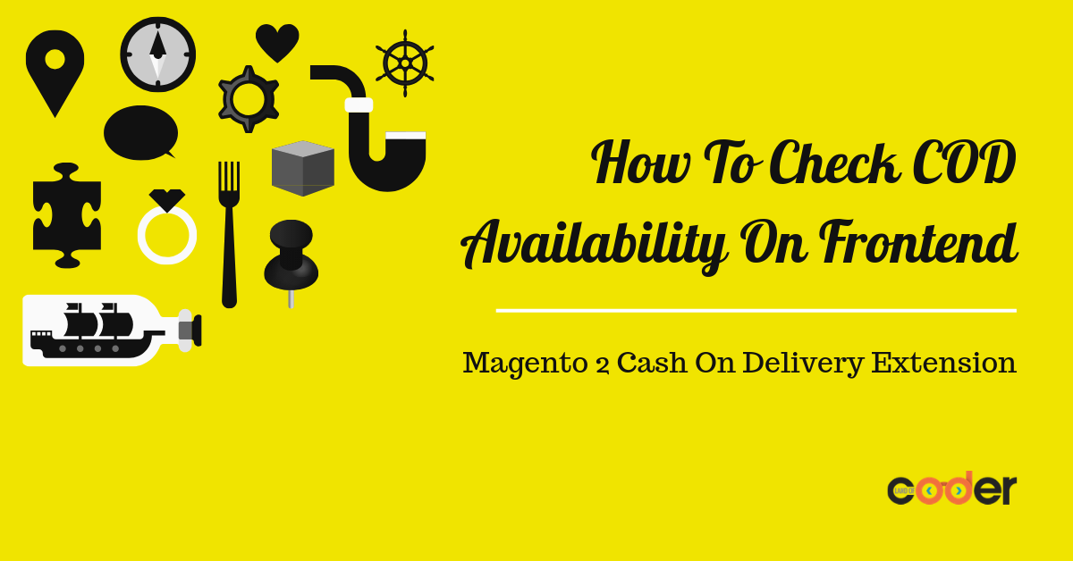 How To Check COD Availability on Frontend With Magento 2 Cash On Delivery Extension