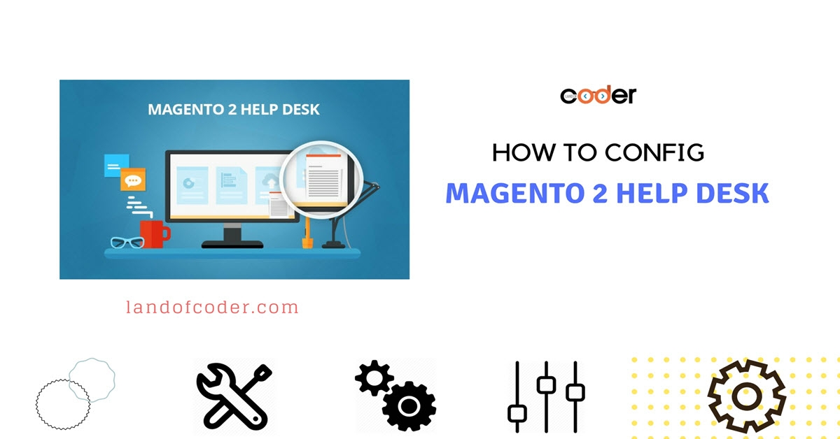 How to Config Magento 2 Help Desk