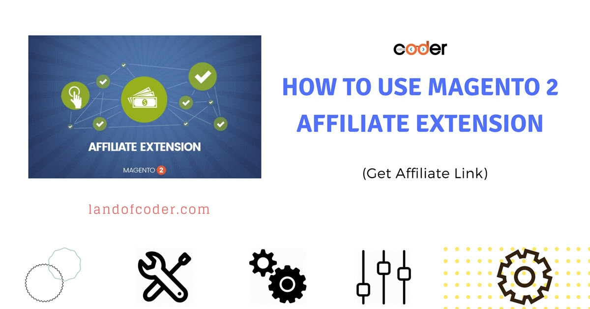 How to use Magento 2 Affiliate Extension (Get Affiliate Link)
