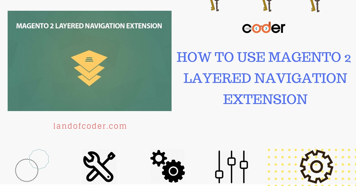 How to use Magento 2 Layered Navigation Extension