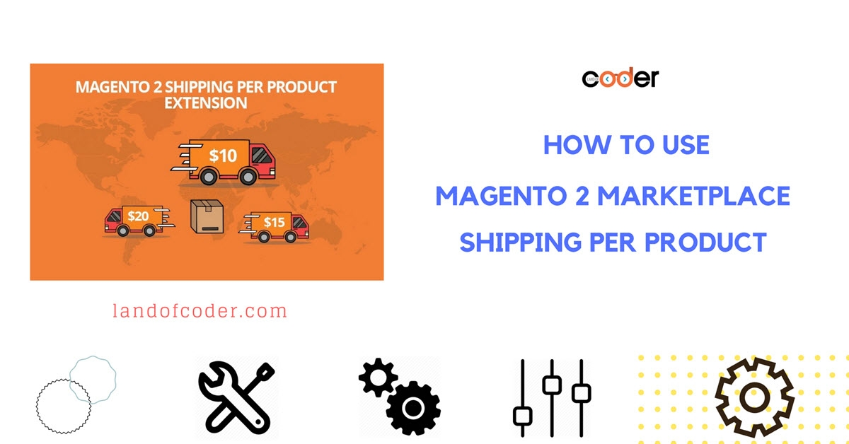 How to use Magento 2 Marketplace Shipping Per Product