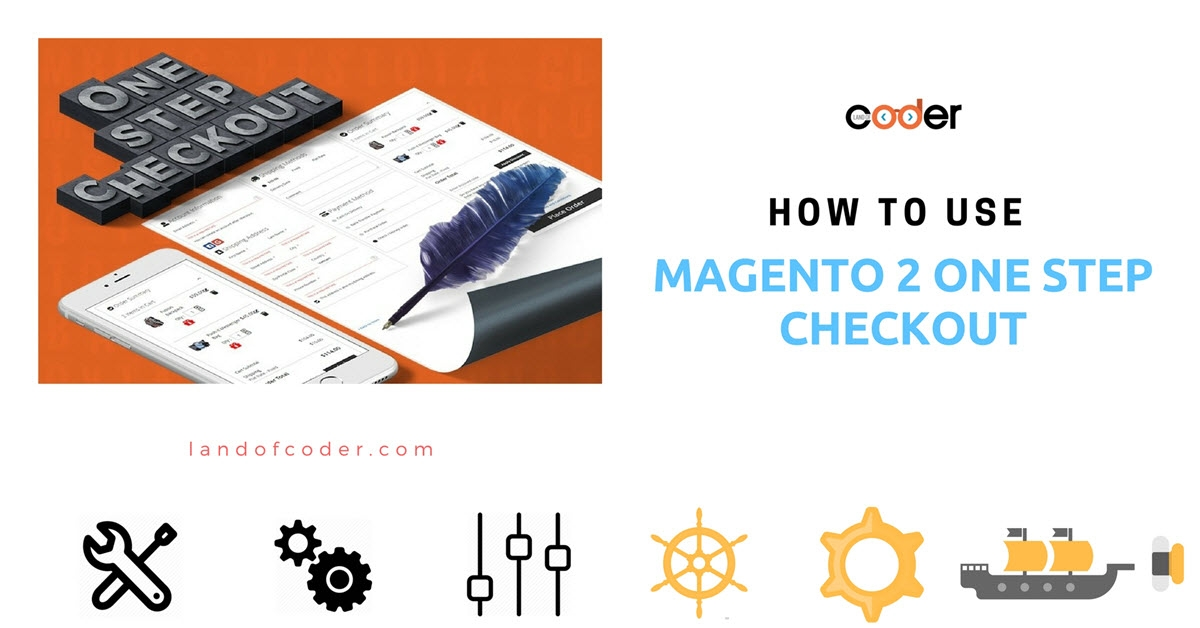 How to Use Magento 2 One Step Checkout