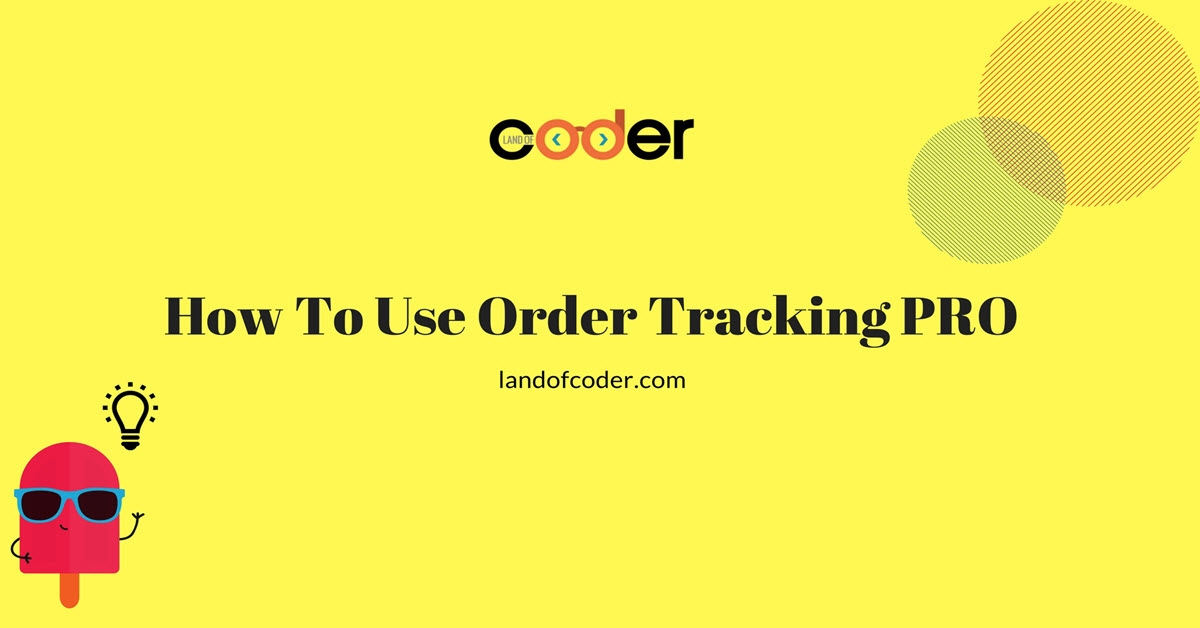 How to use Order Tracking Pro