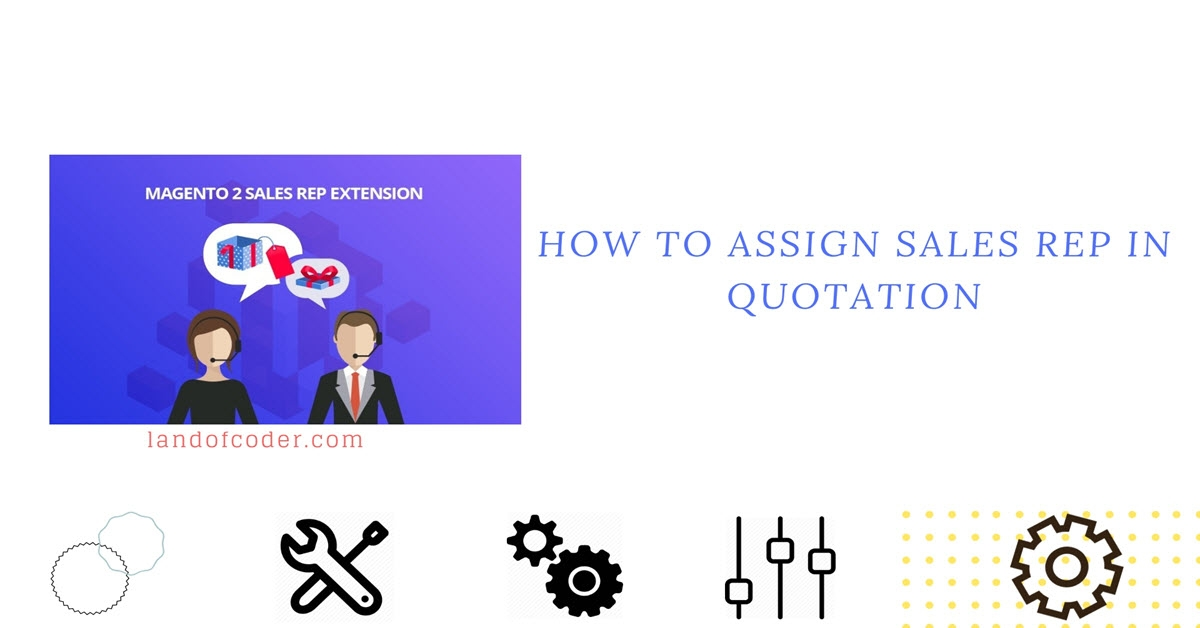 How to Assign Sales rep in Quotation