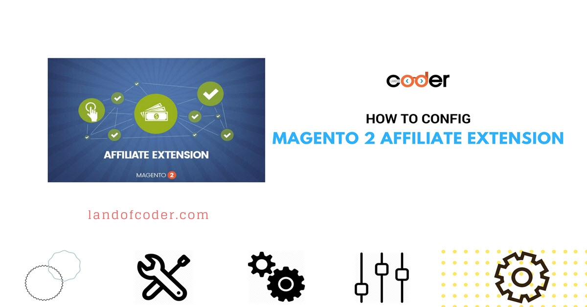 How to Config Magento 2 Affiliate