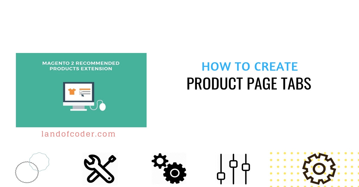 How to Create Product Page Tabs in in Magento 2 Recommended Products
