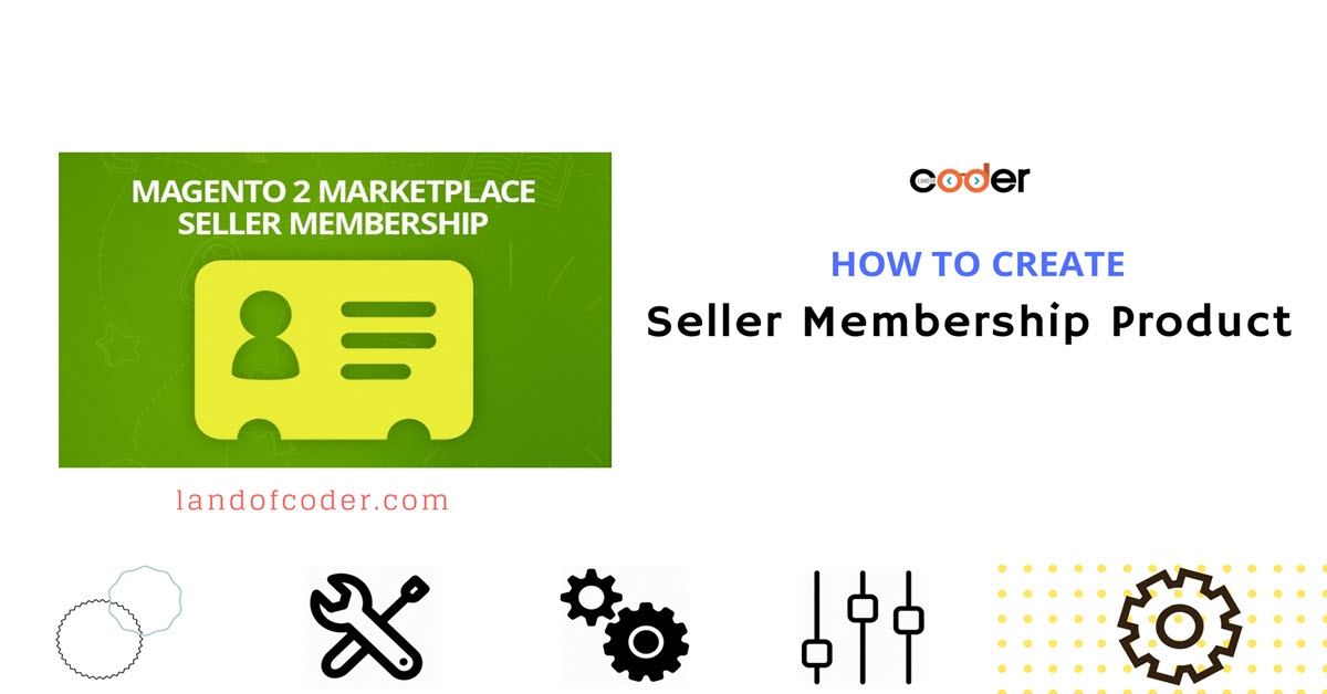 How to Create Seller Membership Product