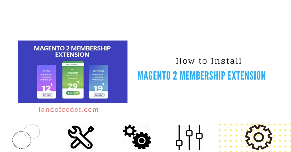 How to Install Magento 2 Membership Extension
