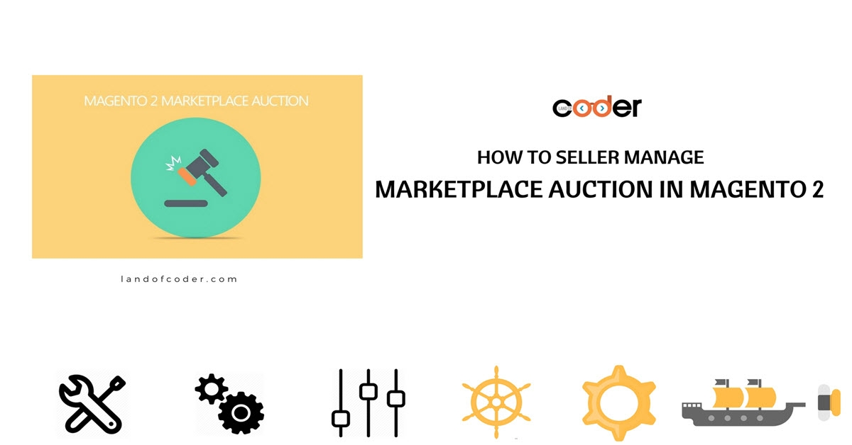 How to Seller Manage Marketplace Auction in Magento 2