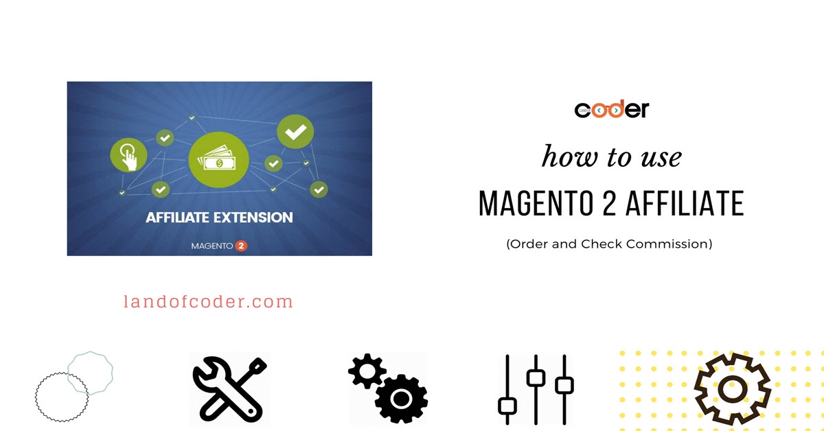 How to Use Magento 2 Affiliate ( Check commission)