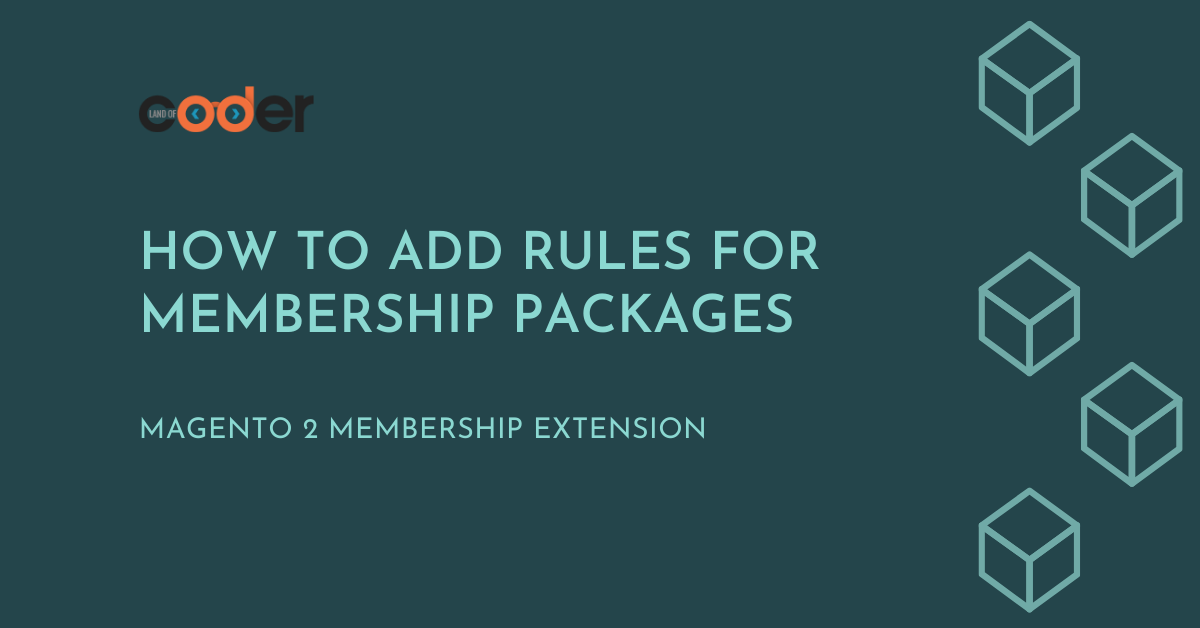 How to add rules for membership packages in Magento 2