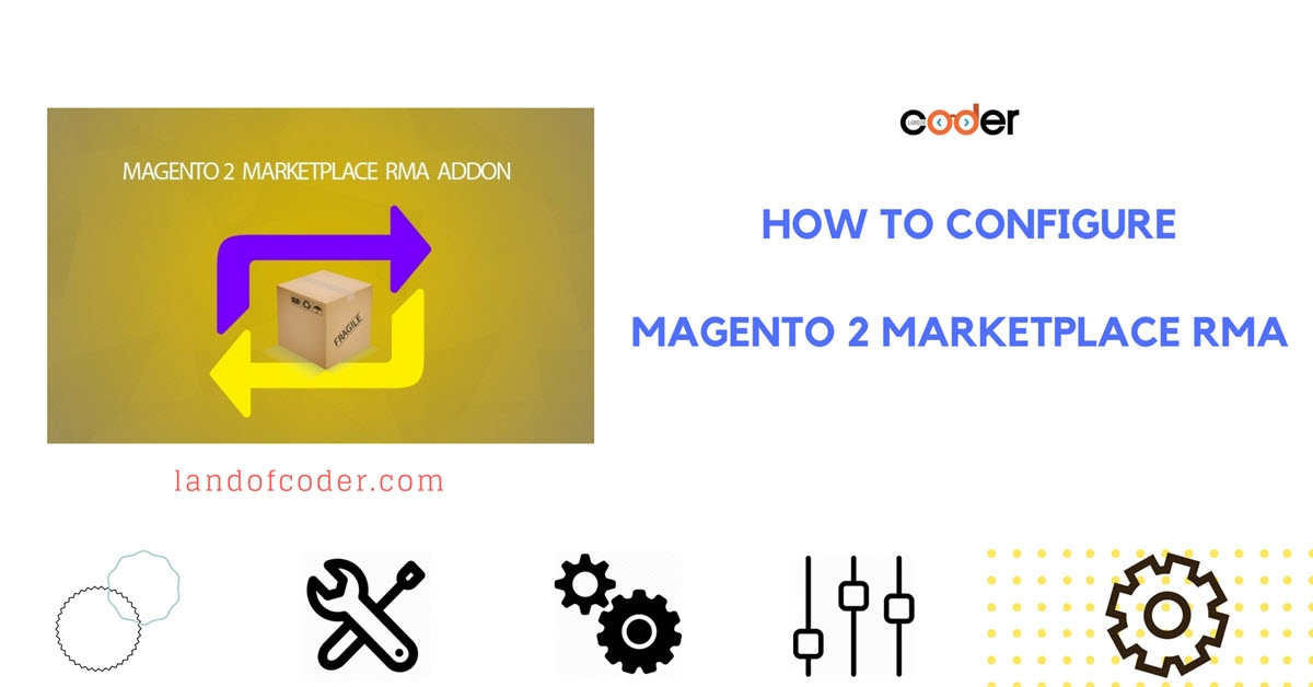 How to configure Magento 2 Marketplace RMA