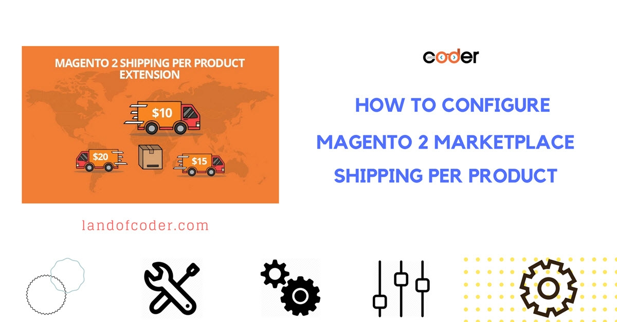 How to configure Magento 2 Marketplace Shipping Per Product