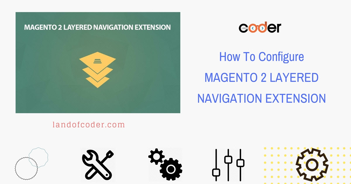 How to configure Magento 2 Layered Navigation Extension