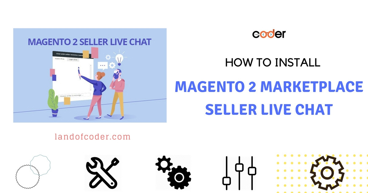 How to install Magento 2 Marketplace Seller Live Chat