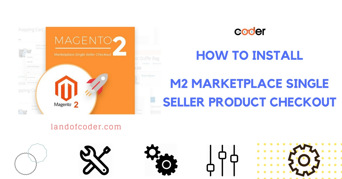 How to install Magento 2 Marketplace Single Seller Product Checkout
