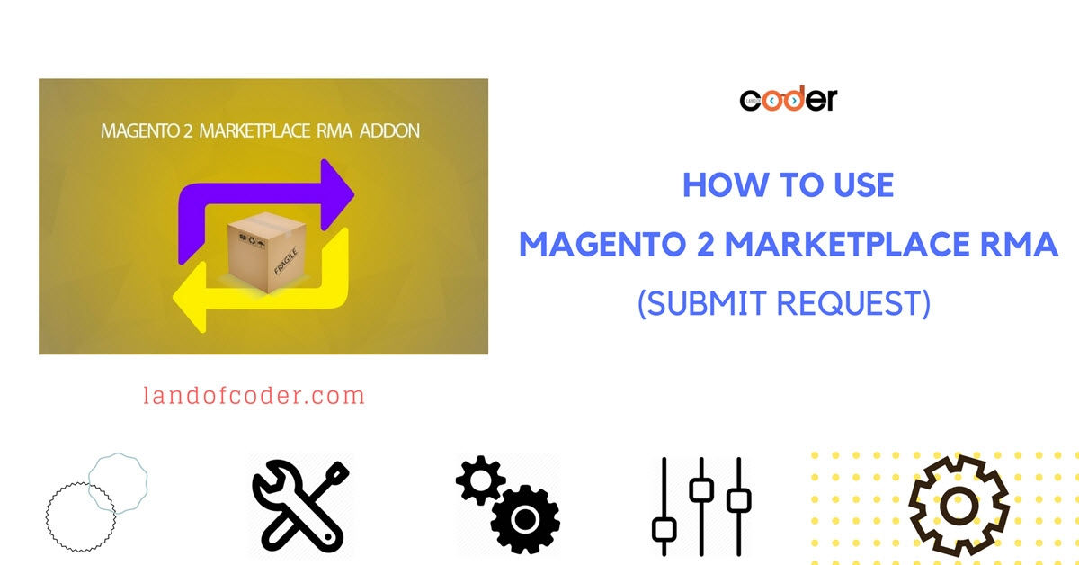 How to submit request in Magento 2 Marketplace RMA