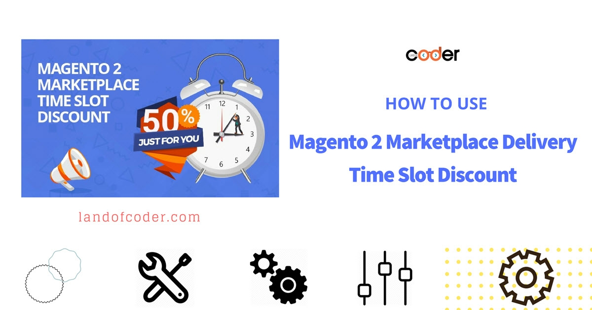 How to use Magento 2 Marketplace Delivery Time Slot Discount