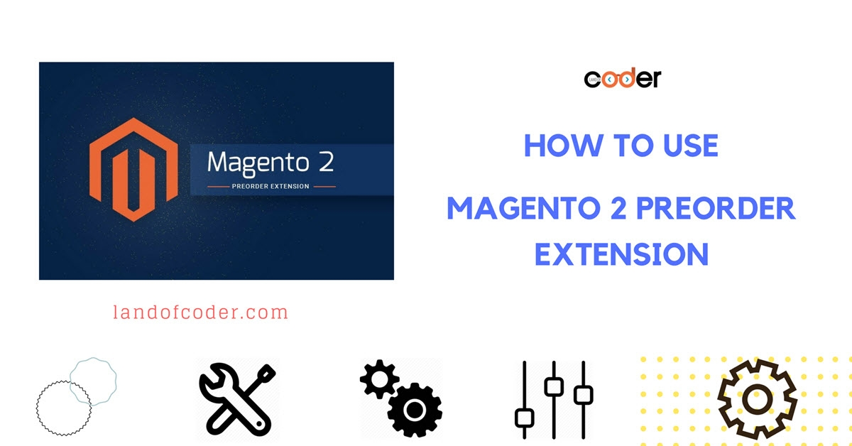 How to use Magento 2 Preorder Extension