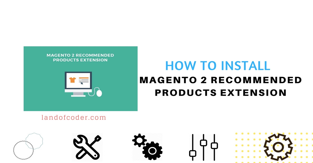 How to install Magento 2 Recommended Products