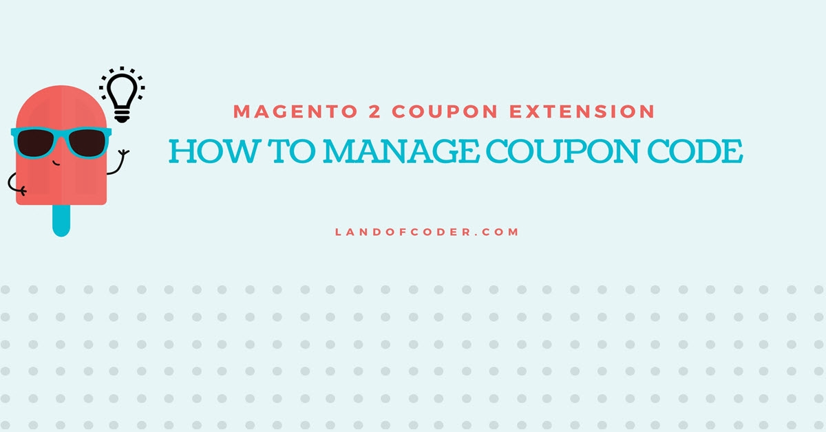 Manager M2 Coupon Code Generator