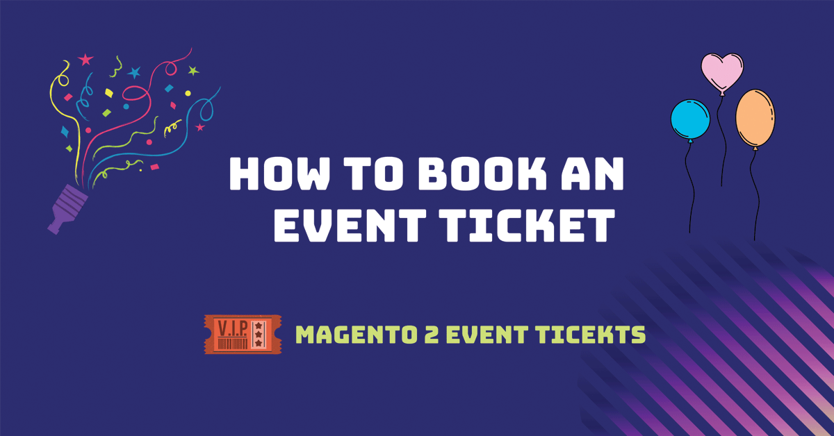 How to book event tickets in magento 2