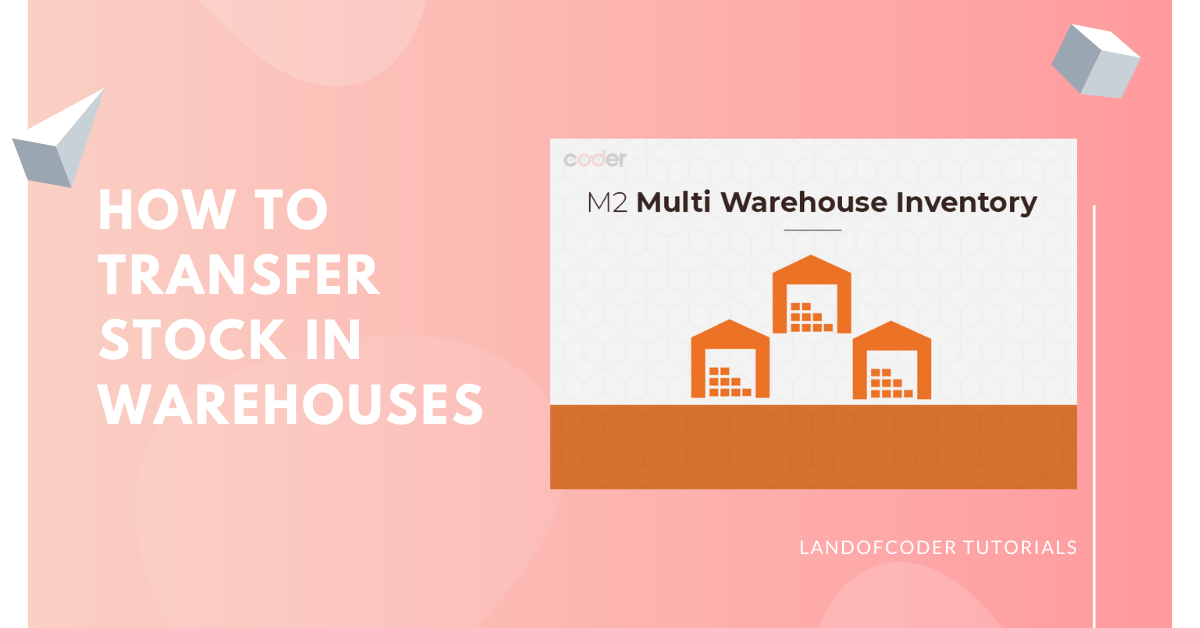 How to transfer stock with Magento 2 multi warehouse inventory