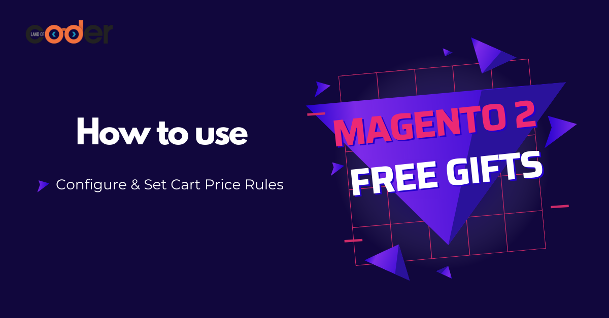How to use Magento 2 Free Gifts