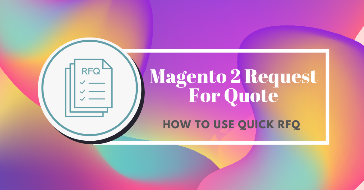 How to use magento 2 request for quote