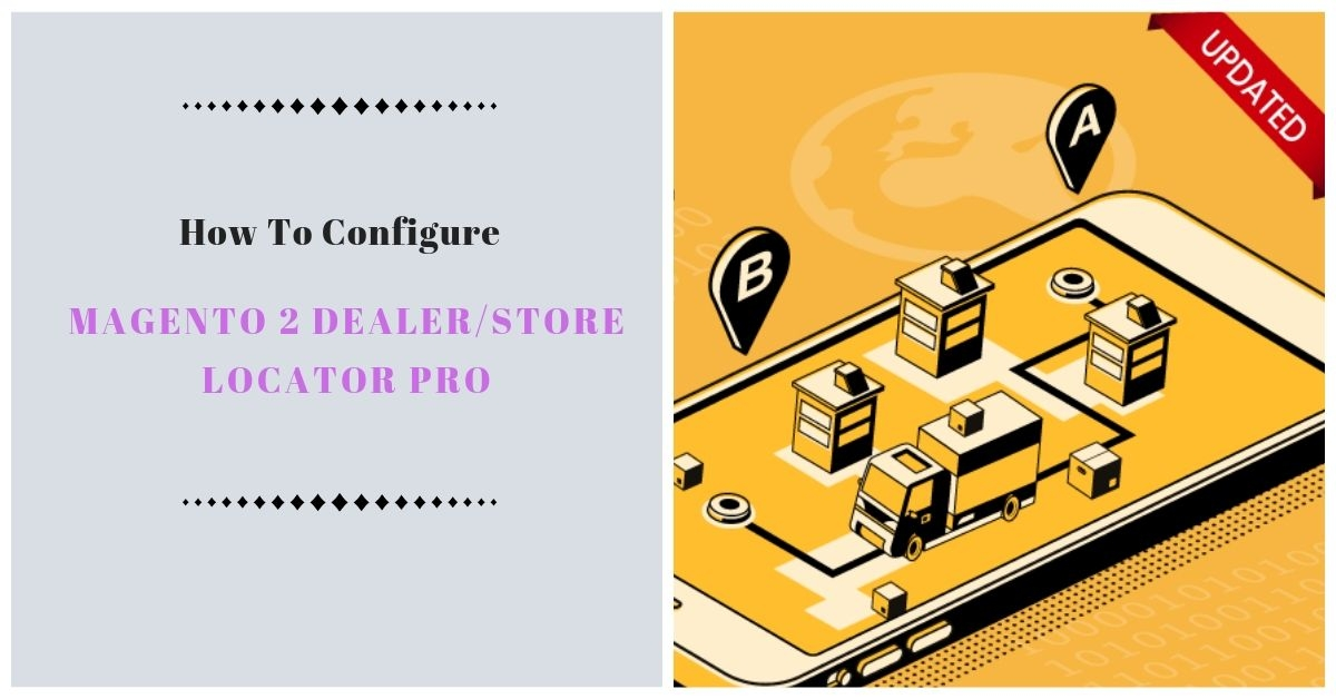 How to configure magento 2 dealer store locator pro