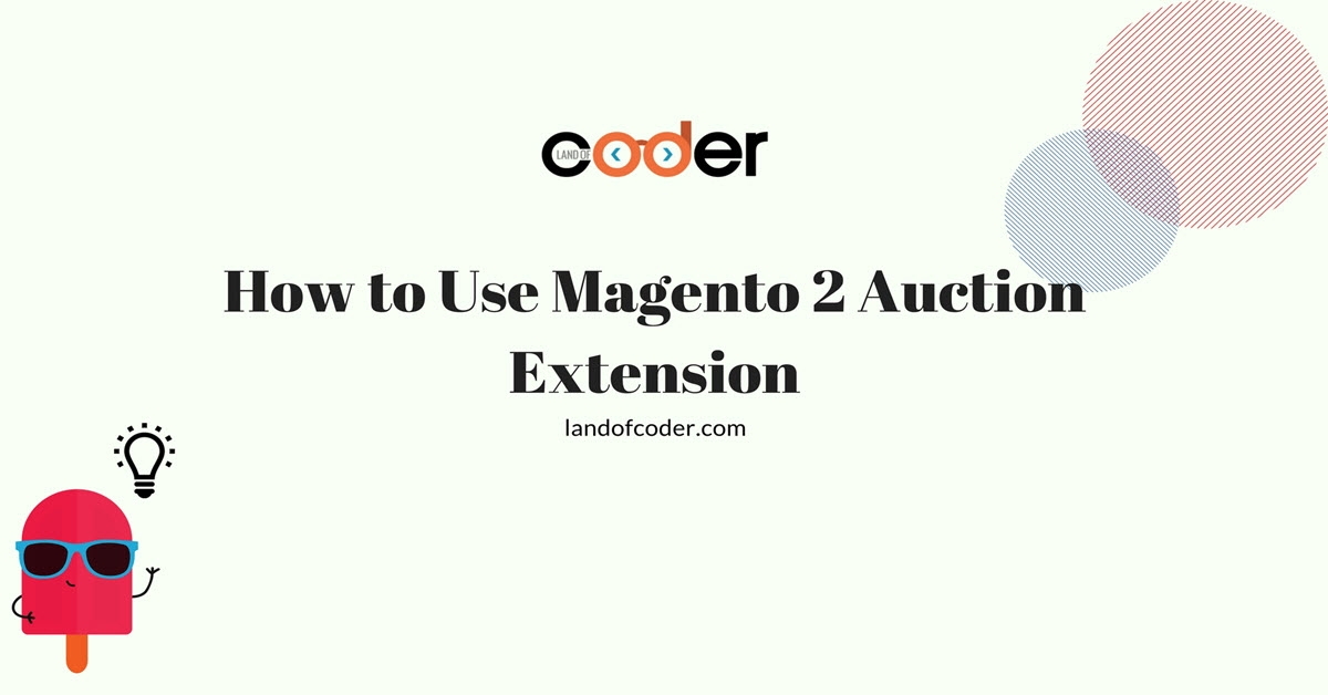 How to Use Magento 2 Auction Extension